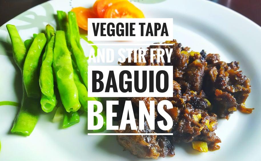 Veggie Tapa and Stir Fry Bagui Beans